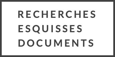 Recherches Esquisses Documents